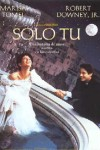 Poster Solo Tú (1994)