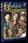 Los tres alegres compadres movie