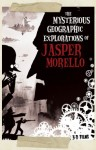 Poster The Mysterious Geographic Explorations of Jasper Morello