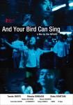 Poster And Your Bird Can Sing