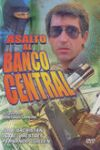 Poster Asalto al Banco Central