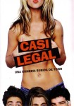 Poster Cartel de Casi Legal