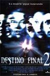 Poster Cartel de Destino Final 2