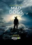 Poster de Mad Dogs (2015)